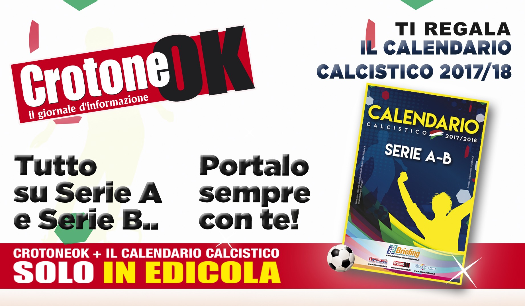 Calendario Crotone.Arriva Il Calendario Calcistico 2017 2018 Firmato Briefing